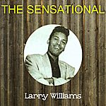 Larry Williams The Sensational Larry Williams