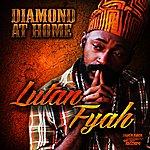 Lutan Fyah Diamond At Home