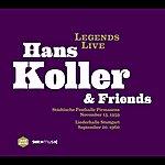 Hans Koller Legends Live: Hans Koller & Friends
