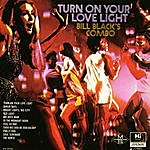 Bill Black's Combo Turn On Your Love Light
