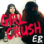 E.B. Girl Crush