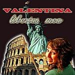 Valentina Libertas Mea