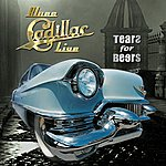 Tears For Beers Blues Cadillac (Live)