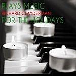 Richard Clayderman Richard Clayderman Plays Music For The Holidays