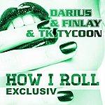 Darius How I Roll (Dub Mix)