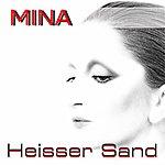 Mina Heisser Sand