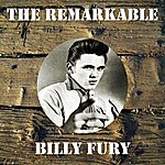 Billy Fury The Remarkable Billy Fury