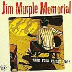 Jim Murple Memorial Take Your Flight Jim!