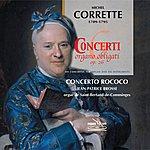 Jean-Patrice Brosse Corrette: Organ Concertos
