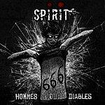 Spirit Hommes Ou Diables