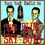 The Blue Sky Boys Turn Your Radio On