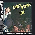 Timmy Thomas Timmy Thomas Live