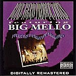 Big Mello Wegonefunkwichamind