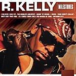 R. Kelly Milestones - R. Kelly