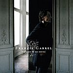 Francis Cabrel Des Roses Et Des Orties