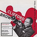 Clifford Brown Complete Metronome & Vogue Master Takes (Bonus Track Version)