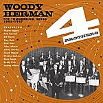 Woody Herman Four Brothers. The Thundering Herds 1945 - 1947