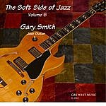 Gary Smith The Soft Side Of Jazz, Vol. 6