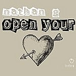 Nathan G Open Your Heart