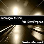 Super Agent 33 Soul