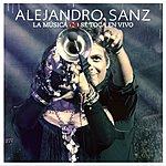 Alejandro Sanz La Música No Se Toca En Vivo