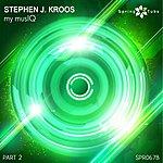 Stephen J. Kroos My Musiq, Pt. 2