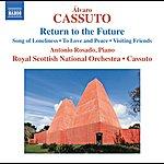 Royal Scottish National Orchestra Álvaro Cassuto: Return To The Future