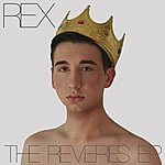 Rex The Reveries Ep