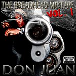 Don Juan The Breadhead Mixtape, Vol.1