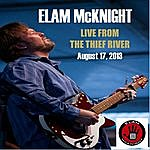 Elam McKnight Live From The Thief River
