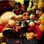 Michael Nightmare Lullabies
