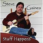 Steve Gaines Stuff Happens
