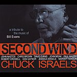 Chuck Israels Second Wind: A Tribute To The Music Of Bill Evans