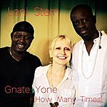 Leni Stern Gnate Yone (How Many Times)