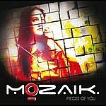 Mozaik Pieces Of You - Single