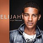 Elijah First Love
