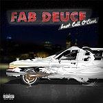 Fab Deuce Last Call O'clock