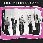 The Flirtations The Flirtations