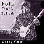 Garry Gust Folk Rock Ballads