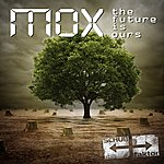 Mox The Future Is Ours