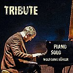 Wolfgang Köhler Tribute (Piano Solo)