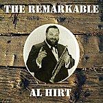 Al Hirt The Remarkable Al Hirt