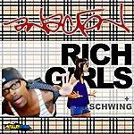 Anacron Rich Girls B/W Schwing