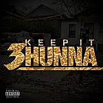 Cover Art: Keep It 3hunna