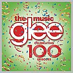 Cover Art: Glee: The Music - Celebrating 100 Episodes
