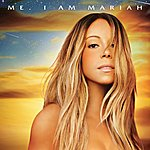 Cover Art: Me. I Am Mariah…the Elusive Chanteuse (Deluxe)