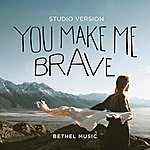 You Make Me Brave (Studio Version)