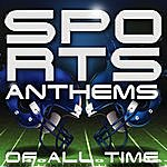 Cover Art: Sports Anthems Of All Time