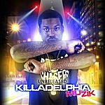 Cover Art: Unreleased Killadelphia Muzik