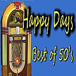 Cover Art: Happy Days: Best Of 50's